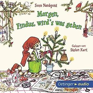 Morgen, Findus, wird's was geben (Pettersson und Findus) Hörbuch