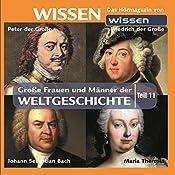 Große Frauen und Männer der Weltgeschichte - Teil 11 | Stephanie Mende, Wolfgang Suttner