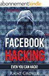 Facebook Hacking: (Even You Can Hack!...