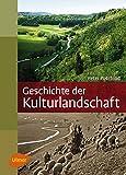 Image de Geschichte der Kulturlandschaft: Entstehungsursachen und Steuerungsfaktoren der Entwicklun