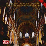 Organ Of St. Paul's Cathedral, London (Dearnley) Various Composers