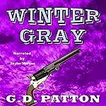 Winter Gray | G.D. Patton