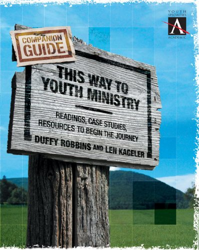 This Way to Youth Ministry Companion Guide Readings Case Studies Resources to Begin the Journey YS ACADEMIC310255279 : image