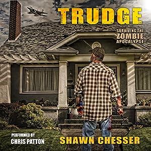 Trudge: Surviving the Zombie Apocalypse, Book 1
