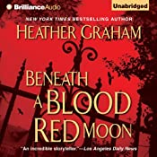 Beneath a Blood Red Moon | [Heather Graham]