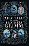 Fairy Tales from the Brothers Grimm (0141343079) by Grimm, Jacob