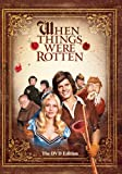 When Things Were Rotten [Import]