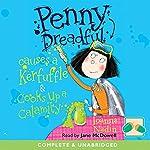 Penny Dreadful Causes a Kerfuffle & Cooks Up a Calamity   Joanna Nadin