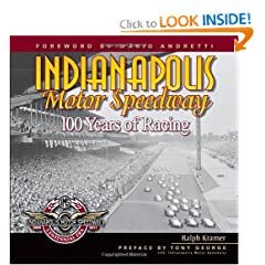Indianapolis Motor Speedway: 100 Years of Racing by Ralph Kramer and Mario Andretti