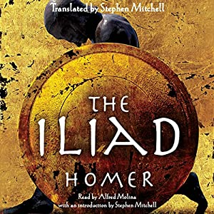 The Iliad | [ Homer, Stephen Mitchell (translator)]