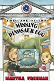 The Case of the Missing Dinosaur Egg (A First Kids Mystery)