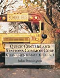 Quick Centers and Stations Common Core: Kindergarten K.CC.A.1