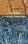 Canicules et froids extrêmes. L'événement climatique et ses représentations. Tome 2 : Histoire, littérature, peinture