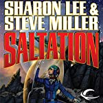 Saltation: Liaden Universe Theo Waitley, Book 2 | Sharon Lee,Steve Miller