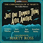 Just One Damned Thing After Another: An Audible Original Drama | Marty Ross