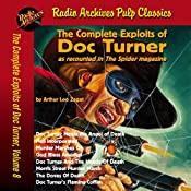 The Complete Exploits of Doc Turner, Volume 8 | Arthur Leo Zagat,  Radio Archives