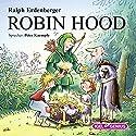 Robin Hood Hörbuch von Ralph Erdenberger Gesprochen von: Peter Kaempfe