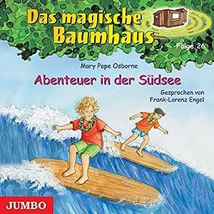 Abenteuer in der Südsee (Das magische Baumhaus 26) Hörbuch