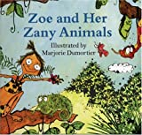 Zoe and her Zany Animals