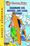�Agarraos los bigotes... que llega Ratigoni!: Geronimo Stilton 15 (Spanish Edition)