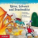 Ritter, Schwert und Drachenblut | Cornelia Funke