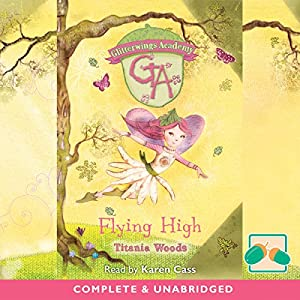 Flying High: Glitterwings Academy, Book 1 | [Titania Woods]