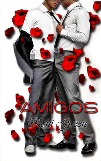 AMIGOS (Amigos y amantes nº 1) (Spanish Edition)