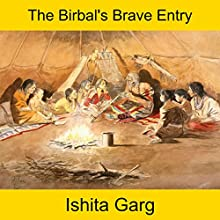 The Birbal's Brave Entry Audiobook by Ishita Garg Narrated by John Hawkes