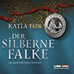 Der silberne Falke | Katia Fox