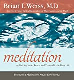 Meditation: Achieving Inner Peace and Tranquility in Your Life (Little Books and CDs)