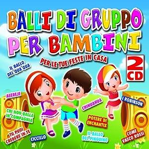 balli di gruppo per bambini vari balli di gruppo per