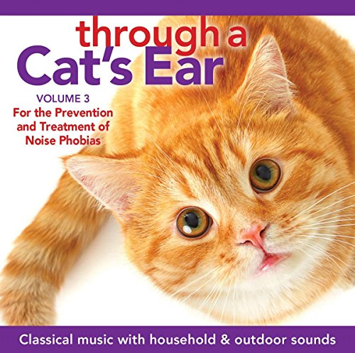 through-a-cats-ear-volume-3-prevention-and-treatment-of-noise-phobias