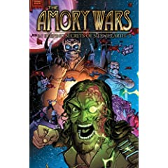 Amory Wars: In Keeping Secrets of Silent Earth: 3 Ultimate Edition (The Amory Wars) by Claudio Sanchez,&#32;Peter David and Chris Burnham