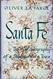 img - for Santa Fe: The Autobiography of a Southwestern Town book / textbook / text book