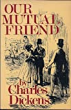 Our Mutual Friend (0517257068) by Charles Dickens