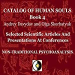 Non-Traditional Psychoanalysis: Selected Scientific Articles and Presentations at Conferences | Andrey Davydov,Olga Skorbatyuk