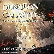 Dungeon Calamity: Divine Dungeon, Book 3   [Dakota Krout]
