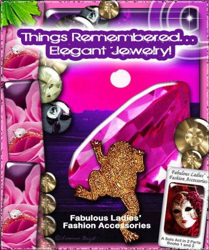 Things Remembered... Elegant Jewelry! - Fabulous Ladies' Fashion Accessories