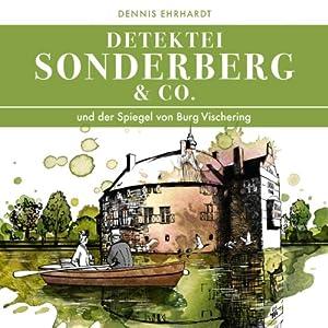 Sonderberg & Co. und der Spiegel von Burg Vischering (Sonderberg & Co. 6) Hörspiel