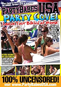 Party Babes USA: Party Cove! Leave Your Bikini At Home!