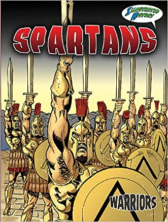 Spartans (Warriors Graphic Illustrated) written by Don McLeese