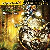 Goblin Trilogy 3: Goblin War