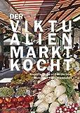 img - for Der Viktualienmarkt kocht book / textbook / text book