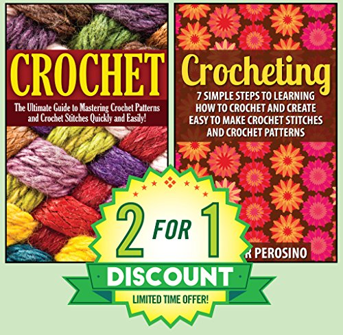 Free Kindle Book : Crochet: 2 in 1 Crochet for Beginners Crash Course Box Set: Book 1: Crochet + Book 2: Crocheting (Crochet -  Crochet for Beginners - How to Crochet - Crochet ... - Crochet Patterns - Crochet Stitches)