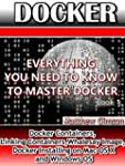 DOCKER: Everything You Need to Know t...