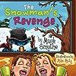 The Snowman's Revenge