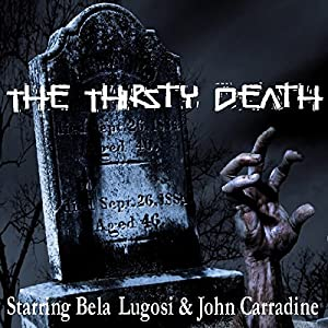 The Thirsty Death Audiobook