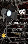 Monologues for Youth