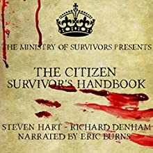 The Citizen Survivor's Handbook Audiobook by Richard Denham, Steve Hart Narrated by Eric Burns