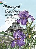 Botanical Gardens Coloring Book (Dover Nature Coloring Book)